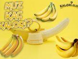 Muz Kaç Kalori?