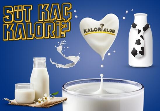 Süt Kaç Kalori? Süt Protein, Yağ, Karbonhidrat, Kalsiyum Değerleri