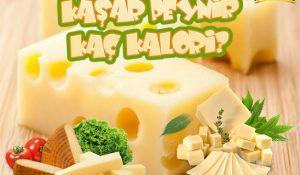 Kaşar Peynir Kaç Kalori?