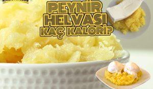 Peynir Helvası Kaç Kalori?