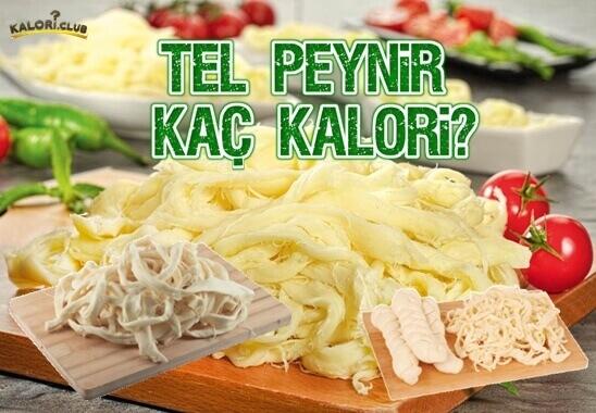 Tel Peynir(Çeçil Peyniri) Kaç Kalori?
