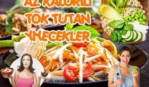 Az Kalorili Tok Tutan Yiyecekler