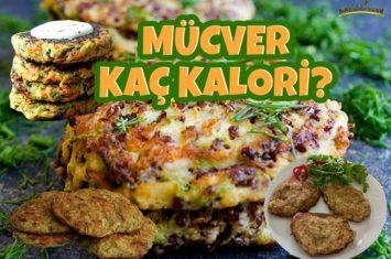 Mücver Kaç Kalori? Kalorisi ve Besin Değerleri