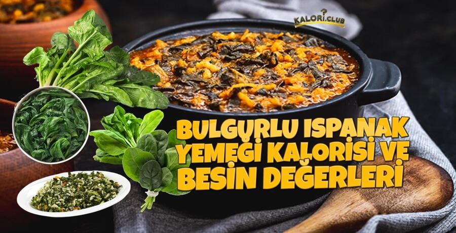 Bulgurlu Ispanak Yemeği Kalorisi | kalori.club/bulgurlu-ispanak-yemegi-kalori/ içeriğinin görseli