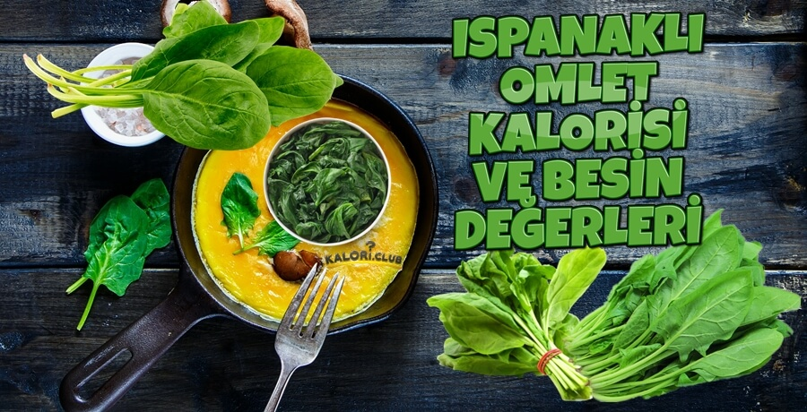 Ispanaklı Omlet Tarifi ve Kalorisi