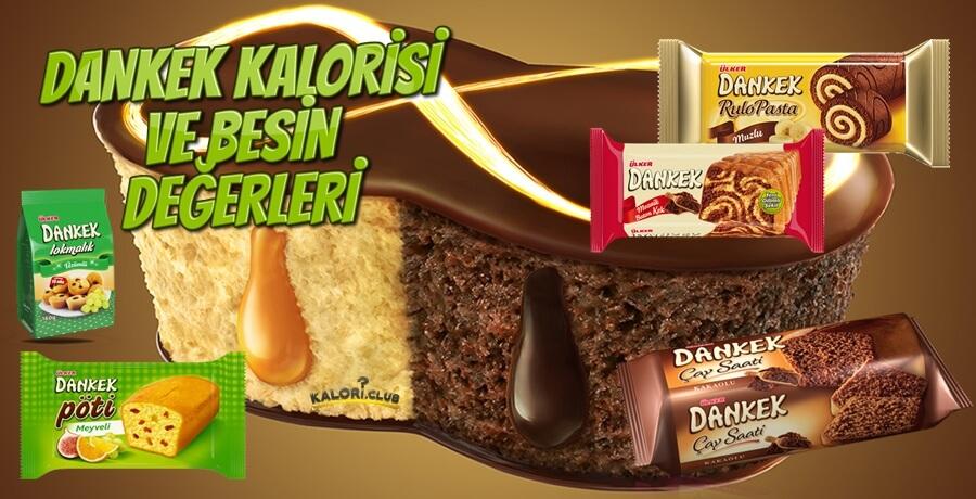 dankek lokmalık kalori - dankek pöti kalori - dankek çikolatalım