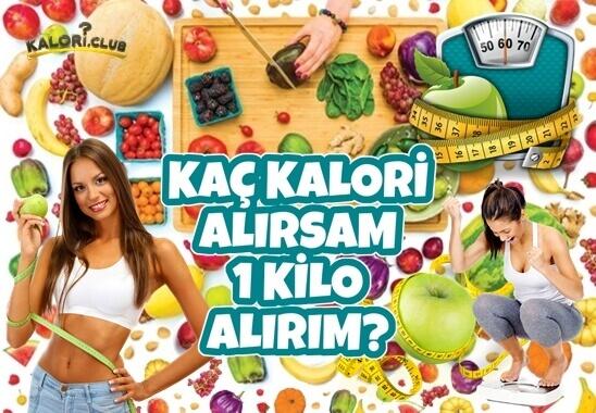 Kaç Kalori 1 Kilo?
