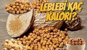 Leblebi Kaç Kalori? Kalorisi ve Besin Değerleri