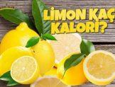Limon Kaç Kalori? Kalorisi ve Besin Değerleri