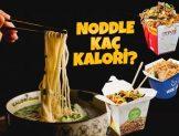 Noodle Kaç Kalori? Kalorisi ve Besin Değerleri