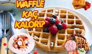 Waffle Kaç Kalori? Kilo Aldırır mı?